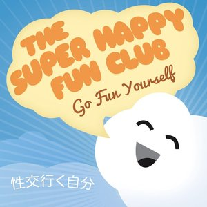 Image for 'The Super Happy Fun Club'