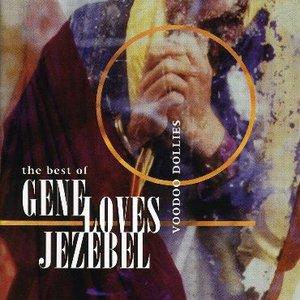 Image for 'The Best Of Gene Loves Jezebel - Voodoo Dollies'