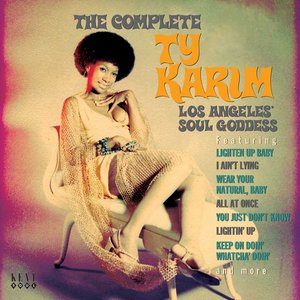 Image for 'The Complete Ty Karim: Los Angeles' Soul Goddess'