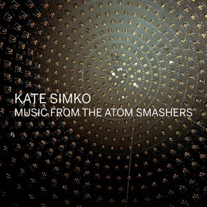 Image for 'Music From The Atom Smashers'