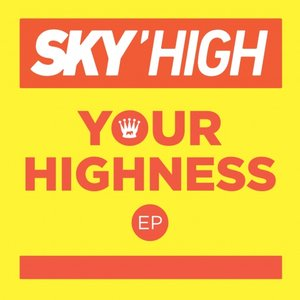 Image for 'Your Highness EP'