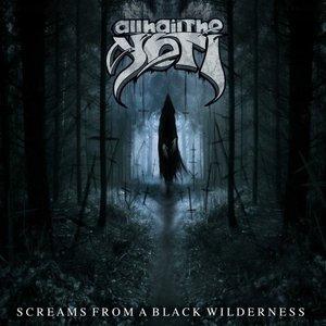 Bild für 'Screams From A Black Wilderness'