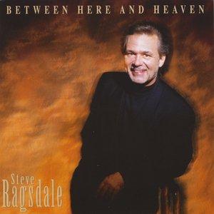 Bild für 'Between Here and Heaven'