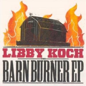 Image for 'The Barn Burner - EP'