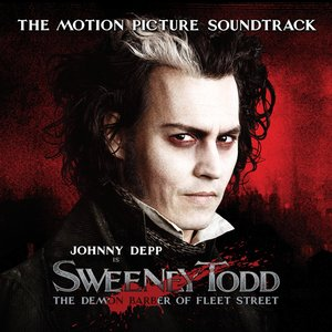 Image for 'Sweeney Todd - The Demon Barber of Fleet Street (The Motion Picture Soundtrack)'