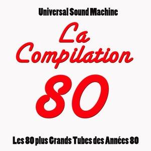 Image for 'La compilation 80 (Les 80 plus grands tubes des années 80)'
