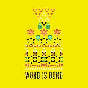 Bild für 'Word is Bond'