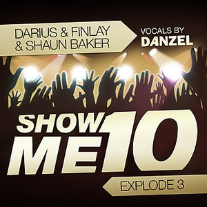 Image for 'Show Me 10 (Explode 3) (Classic Edit)'