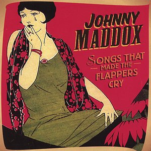 Image for 'Songs That Made The Flappers Cry'
