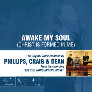 Image pour 'Awake My Soul (Christ is Formed in Me) (As Made Popular by Phillips, Craig & Dean)'