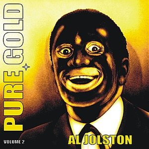 Image for 'Pure Gold - Al Jolson, Vol. 2'