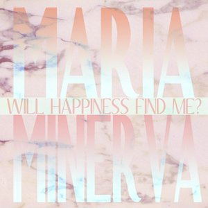 Imagem de 'Will Happiness Find Me?'