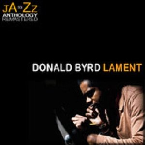 Image for 'Lament: The Best of Donald Byrd'