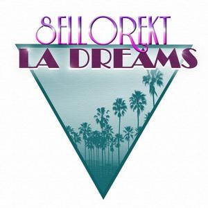 Sellorekt/LA Dreams - Laser Disc