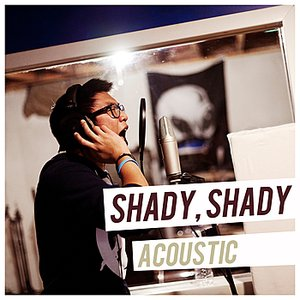 Immagine per 'Shady, Shady (Acoustic)'