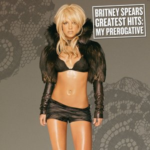Image for 'Greatest Hits: My Prerogative'