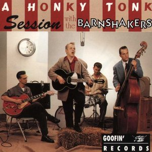 Image for 'A Honky Tonk Session With The Barnshakers'