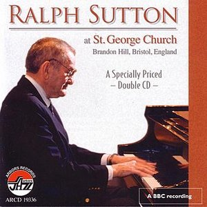 Image for 'Ralph Sutton at St. George Church, Brandon Hill, Bristol, England'