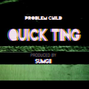Image for 'Quick Ting (Produced By Sumgii)'