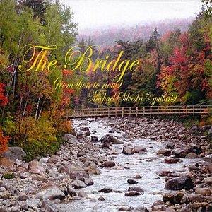 Imagen de 'The Bridge (from then to now)'