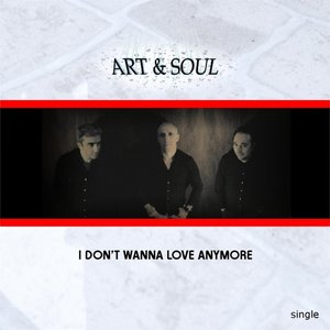 Image for 'I Don't Wanna Love Anymore'
