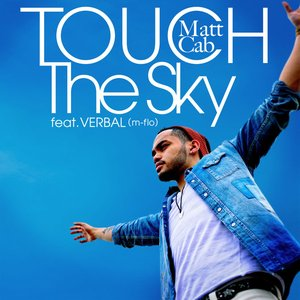 Image pour 'Touch the Sky feat. VERBAL (m-flo) - Single'