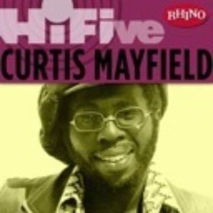 Image for 'Rhino Hi-Five: Curtis Mayfield'