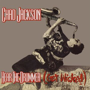 Image for 'Hear The Drummer Get Wicked'