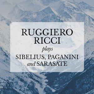 Image for 'Ruggiero Ricci plays Sibelius, Paganini and Sarasate'