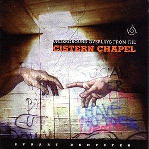 Bild für 'Underground Overlays From The Cistern Chapel'