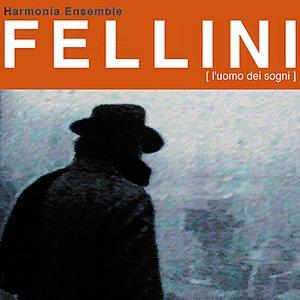 Image for 'Fellini - L'Uomo Dei Sogni'
