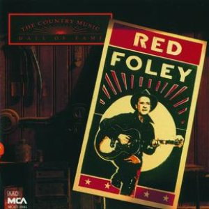 Immagine per 'Country Music Hall Of Fame:  Red Foley'