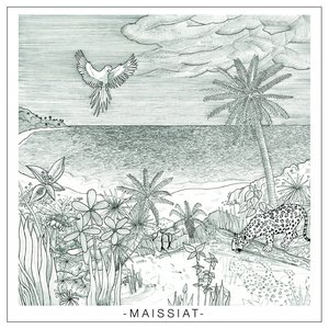 Image for 'Maissiat'