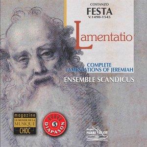 Image for 'Festa : 9 Lamentationes of Hieremiae Prophetae'