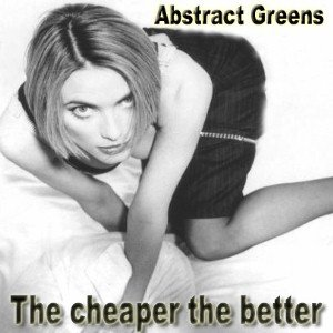 Image for 'The cheaper the better'
