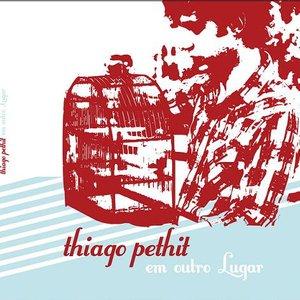 Image for 'Thiago Pethit - Em Outro Lugar  e. p.'