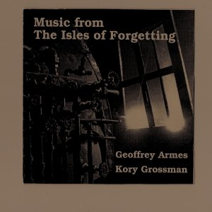 Image for 'The Isles Of Forgetting (with Kory Grossman)'