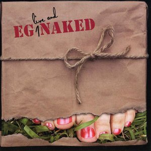 Image for 'EG Live and Naked'