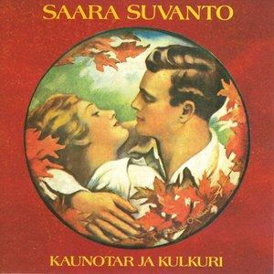 Saara Suvanto - Kaunotar Ja Kulkuri