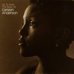 Bild für 'Up To Now: The Best Of Carleen Anderson'