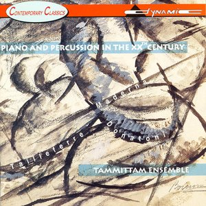 Image for 'Tammittam Ensemble: Piano and Percussion in the 20th Century'