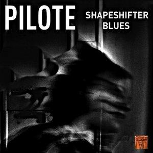 Immagine per 'Shapeshifter Blues'