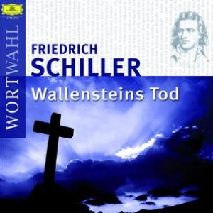Image for 'Friedrich Schiller: Wallensteins Tod'