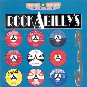 Image for 'Ultra Rare Rockabilly's, Volume 3'