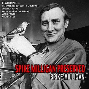 Imagen de 'Spike Milligan Preserved - Spike Milligan'