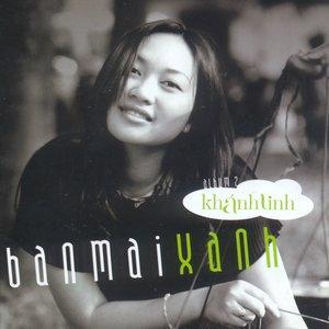 Image for 'Ban mai xanh'