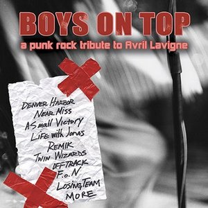Image for 'Boys On Top: A Punk Rock Tribute to Avril Lavigne'