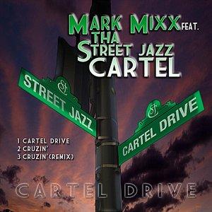 Bild för 'Cartel Drive E.P (feat. Tha Street Jazz Cartel)'