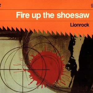 Image for 'Fire Up The Shoesaw'