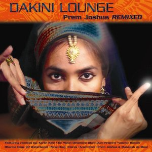 Image for 'Dakini Lounge: Prem Joshua Remixed'